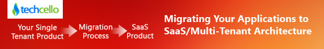 Migrate_Your_Application_CelloSaaS_Multitenant_Architecture