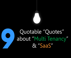 "9 ""Quotable"" Quotes About ""Multi-Tenancy"" & ""SaaS"""